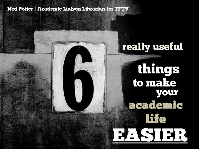 6 really useful things to make your academic life easier