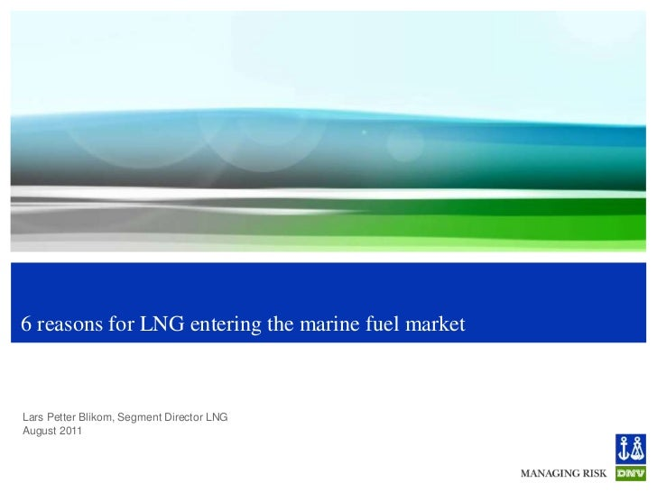 6 reasons for LNG entering the marine fuel market