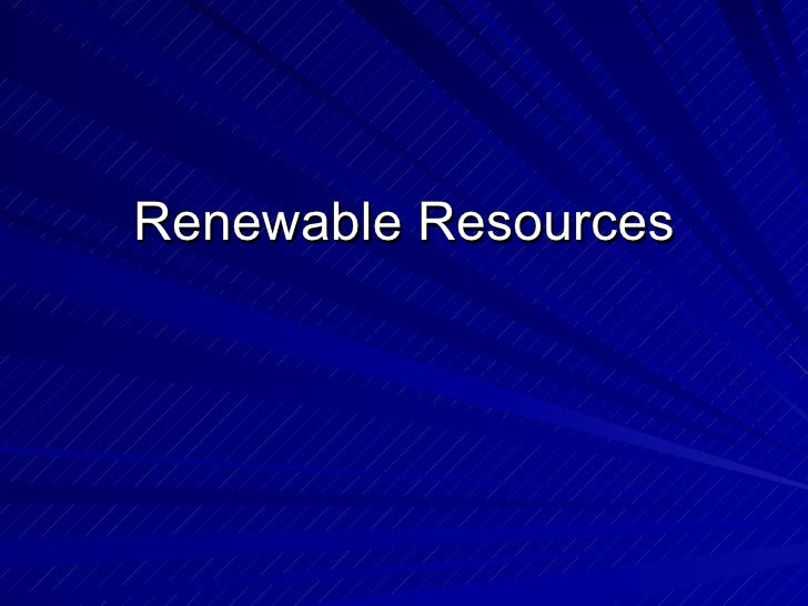 6 renewable resources
