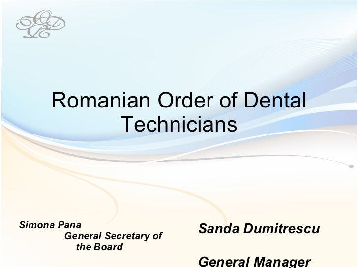 Romanian Order of Dental Technicians - Sanda Dumitrescu
