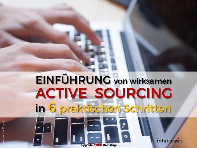 Upgrade YOUR Recruiting! intercessio.de©2015