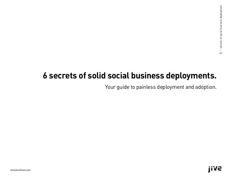 6 Secrets Of Solid Social Business Deployments