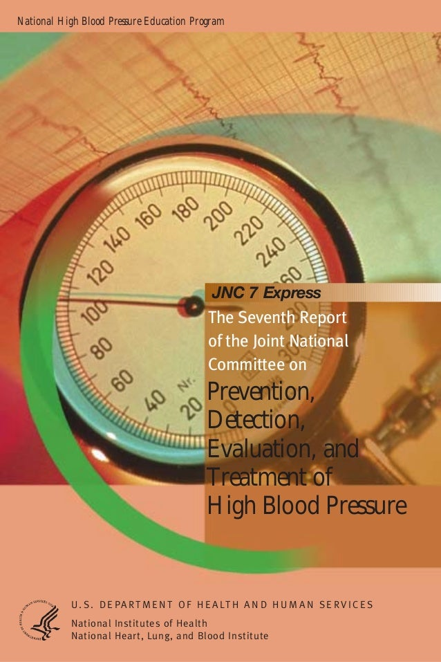 National High Blood Pressure Education Program  JNC 7 Express  The Seventh Report of the Joint National Committee on  Prev...