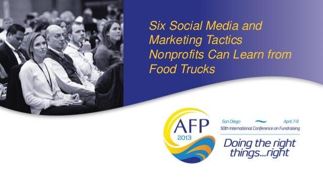 Six Social Media andMarketing TacticsNonprofits Can Learn fromFood Trucks