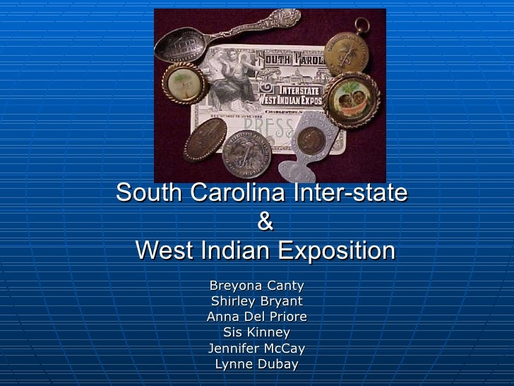 South Carolina Inter-state  & West Indian Exposition Breyona Canty Shirley Bryant Anna Del Priore Sis Kinney Jennifer McCa...