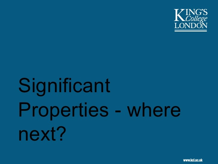 Significant Properties - Where Next? (SPs part 6), by Stephen Grace and Gareth Knight