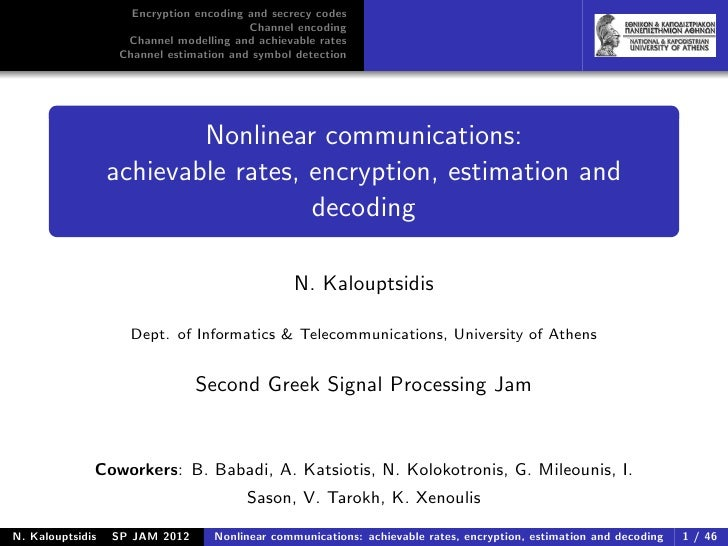 Encryption encoding and secrecy codes                                         Channel encoding                    Channel ...