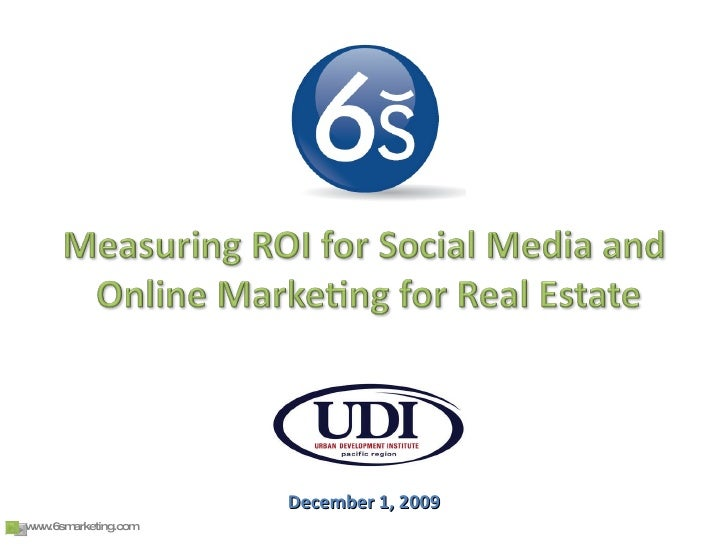 6S Social Media & Internet ROI Real Estate