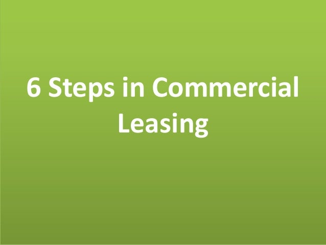 6 Steps in CommercialLeasing