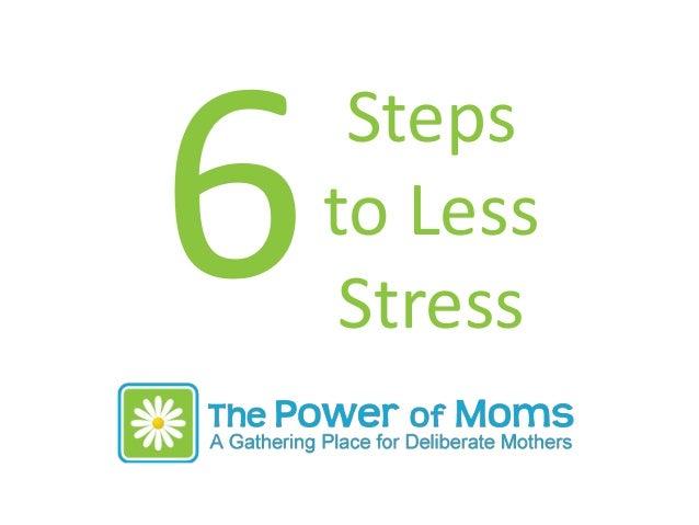 6 stepstolessstress