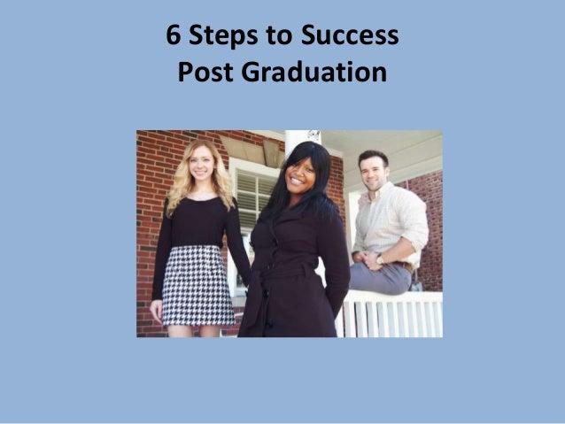 6 steps to success after graduation