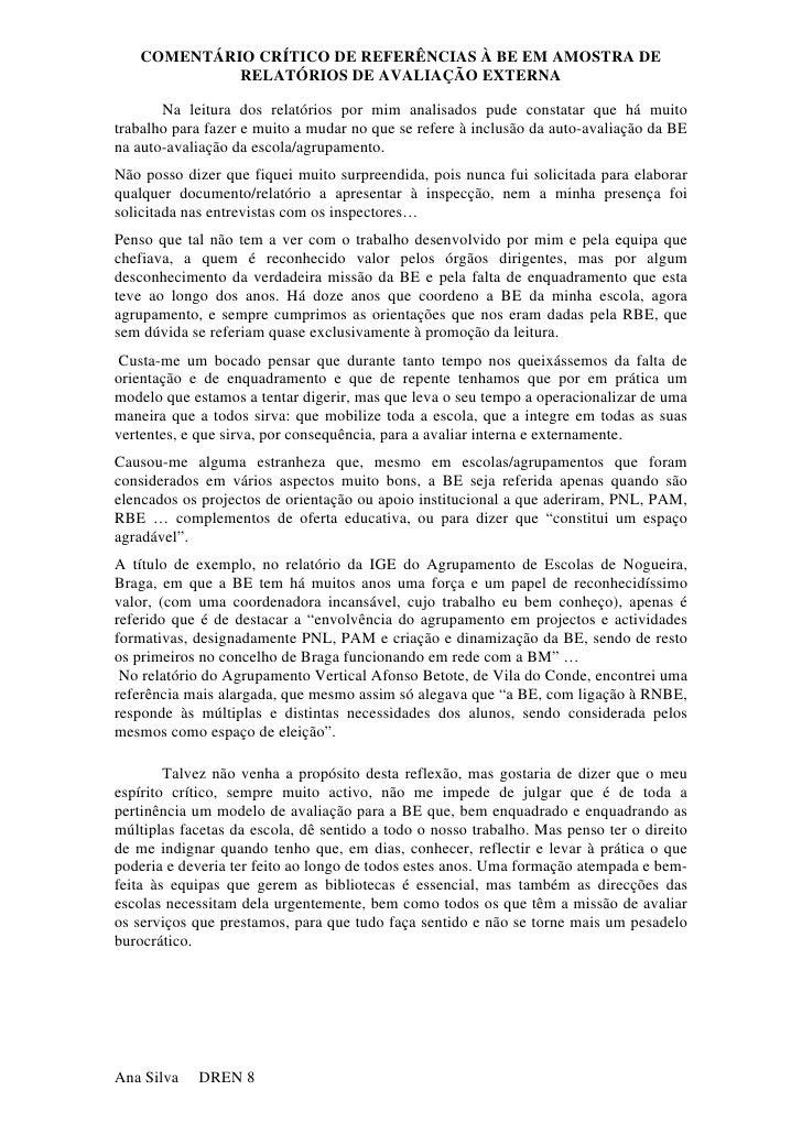 COMENTÁRIO CRÍTICO DE REFERÊNCIAS À BE EM AMOSTRA DE             RELATÓRIOS DE AVALIAÇÃO EXTERNA         Na leitura dos re...