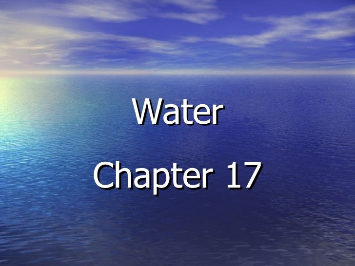Water Chapter 17