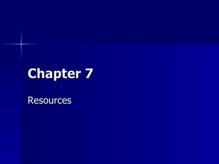 Chapter 7 Resources