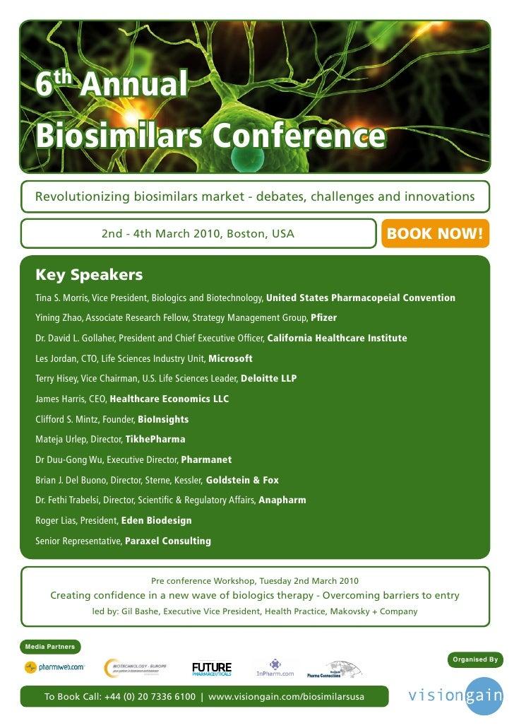 6th Annual   Biosimilars Conference   Revolutionizing biosimilars market - debates, challenges and innovations            ...