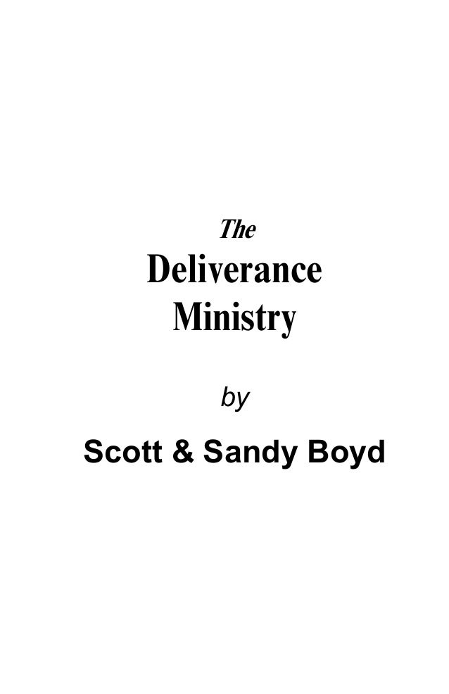 The Deliverance Ministry by  Scott & Sandy Boyd