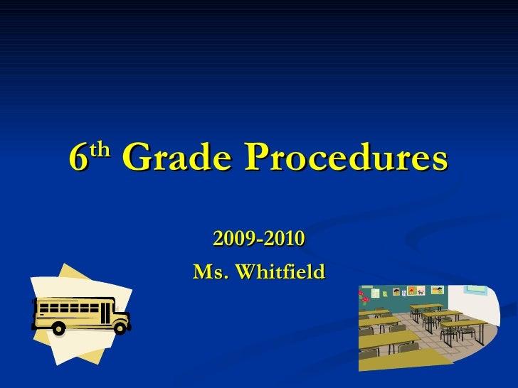 6th Grade Procedures
