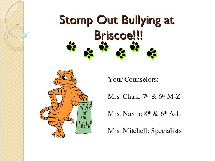 Stomp Out Bullying at     Briscoe!!!        Your Counselors:        Mrs. Clark: 7th & 6th M-Z        Mrs. Navin: 8th & 6th...