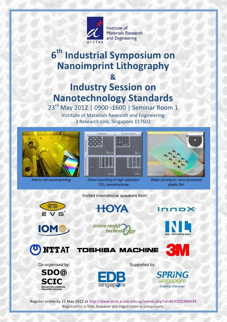 th             6 Industrial Symposium on              Nanoimprint Lithography                                             ...
