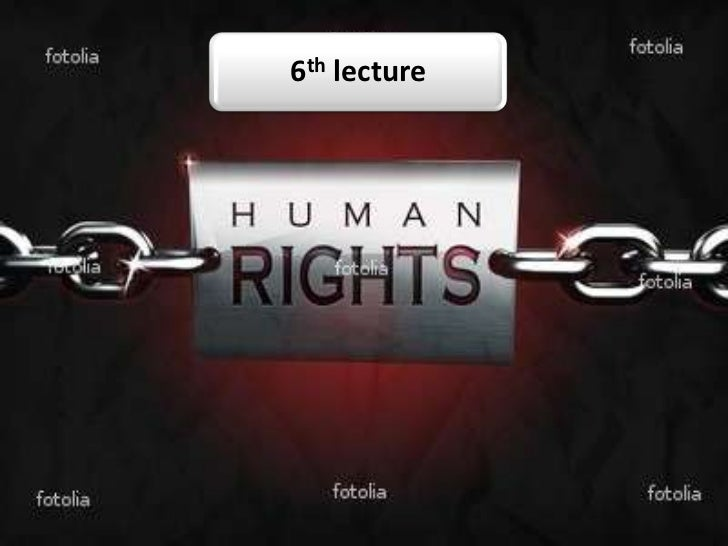6th lec human rights