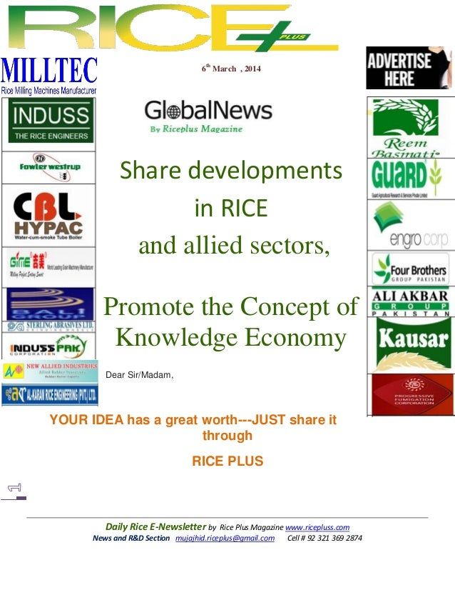 6th March , 2014  Share developments in RICE and allied sectors, Promote the Concept of Knowledge Economy Dear Sir/Madam, ...