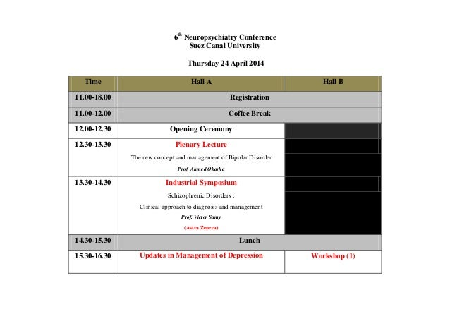 6th Neuropsychiatry Conference Suez Canal University Thursday 24 April 2014 Time Hall A Hall B 11.00-18.00 Registration 11...