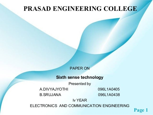 PRASAD ENGINEERING COLLEGE                    PAPER ON           Sixth sense technology                    Presented by   ...