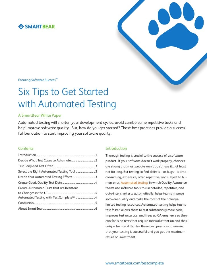 SMEnsuring Software SuccessSix Tips to Get Startedwith Automated TestingA SmartBear White PaperAutomated testing will shor...