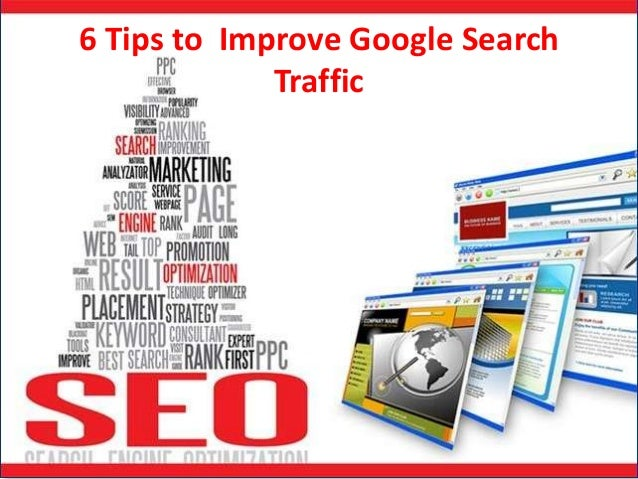 6 tips to  improve google search traffic