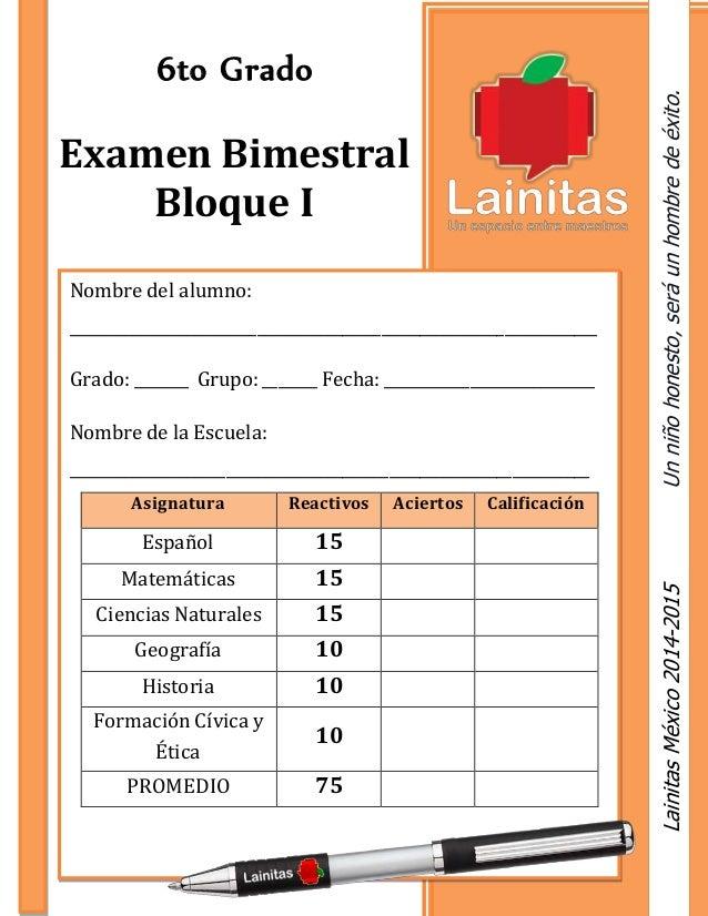 6to Grado  Examen Bimestral  Bloque I  Nombre del alumno:  _______________________________________________________________...