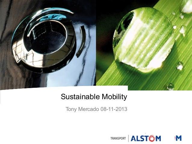 Sustainable Mobility Tony Mercado 08-11-2013