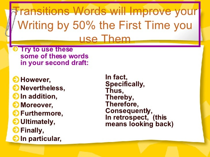 What are some really juicy transition sentences/words? Alternate words for