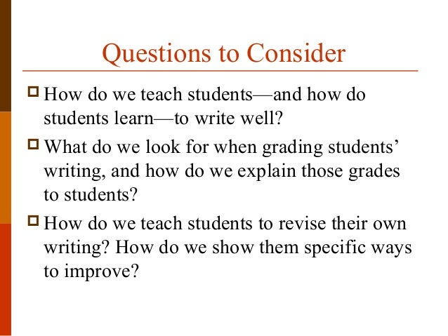 assessing student affect essay 76 77 assessing student writing: the self-revised essay test conditions, which do not allow for collaboration, preparation, or real revision, are inauthentic (36.