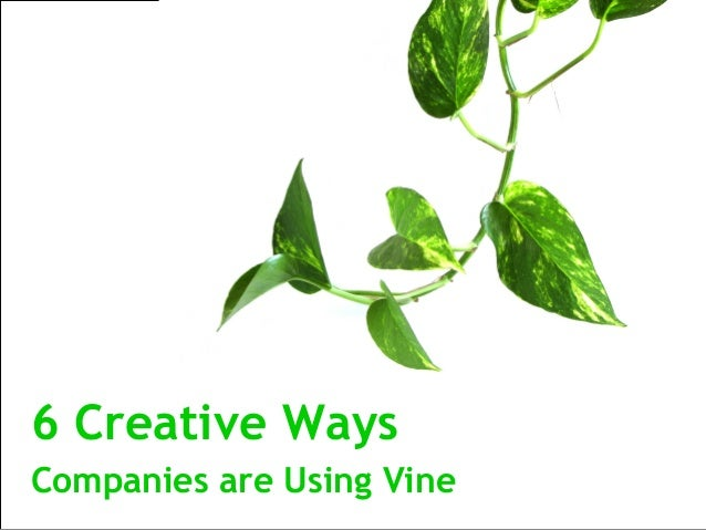 6 Creative Ways Companies Are Using Vine