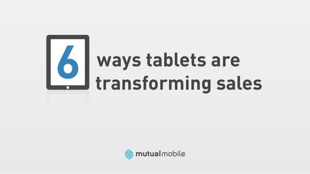 6 Ways Tablets Are Transforming Sales