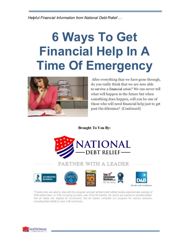 Helpful Financial Information from National Debt Relief … 6 Ways To Get Financial Help In A Time Of Emergency After everyt...