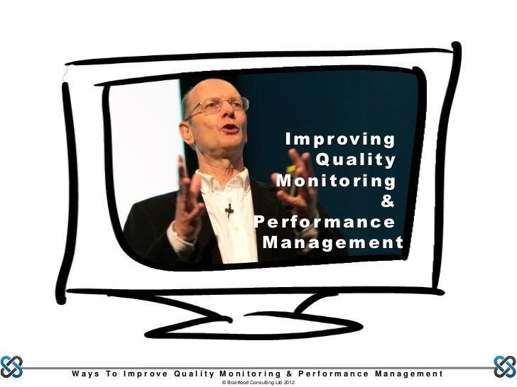 I m p r ov i n g                                             Quality                                      Monitoring      ...