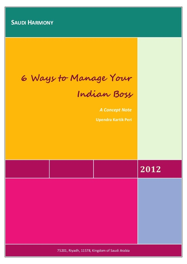SAUDI HARMONY   6 Ways to Manage Your                            Indian Boss                                          A Co...