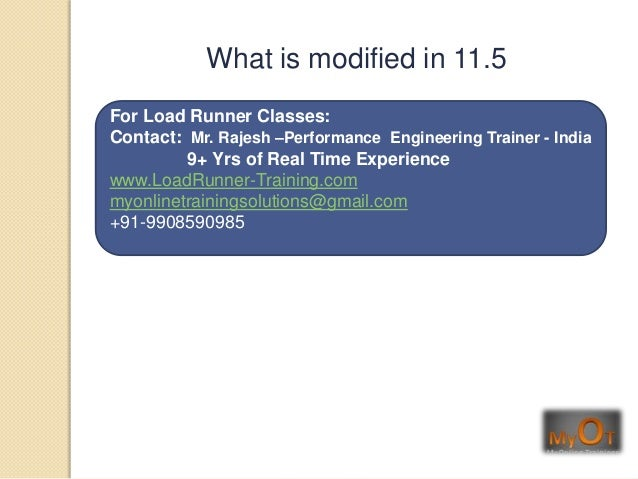 For Load Runner Classes:Contact: Mr. Rajesh –Performance Engineering Trainer - India9+ Yrs of Real Time Experiencewww.Load...