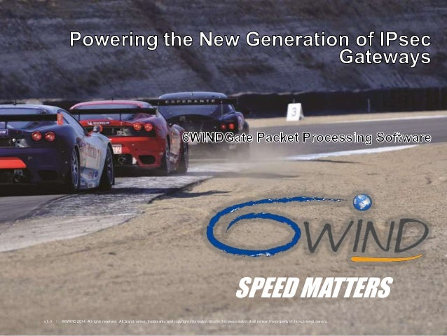 6WINDGate™ - Powering the New-Generation of IPsec Gateways
