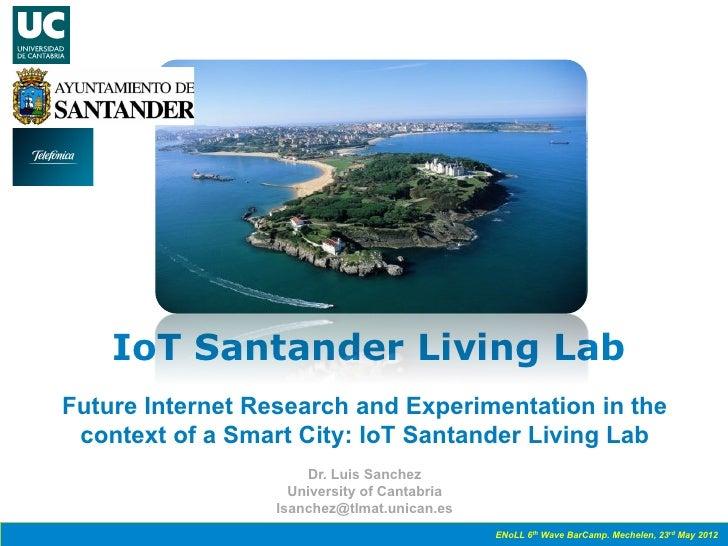 6th Wave member IoT Smart Santander