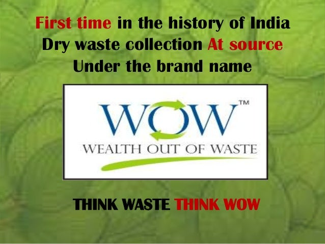 wealth out of waste project ahmedabad
