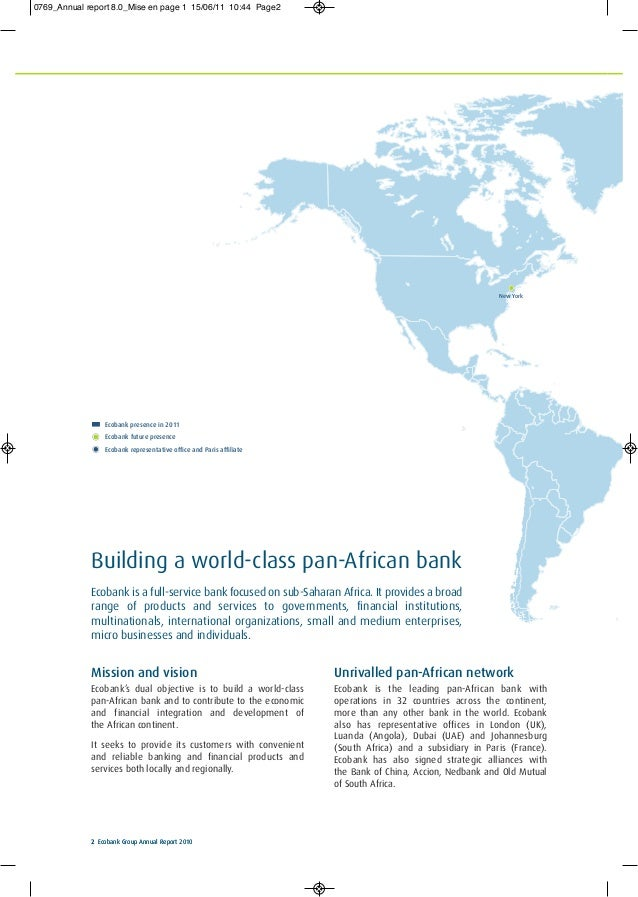 New York 2 Ecobank Group Annual Report 20102 Ecobank Group Annual Report 2010 Mission and vision Ecobank's dual objective ...