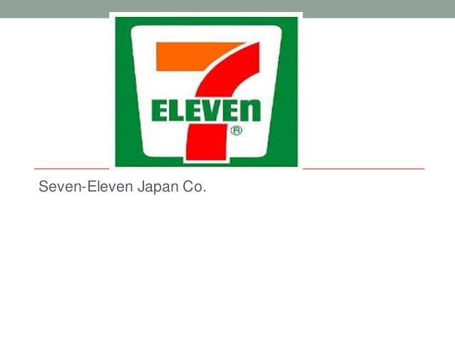 7 11 japan case A strategy has been launched to strengthen management of seven-eleven stores around the world by utilizing the business infrastructure cultivated by seven-eleven japan.