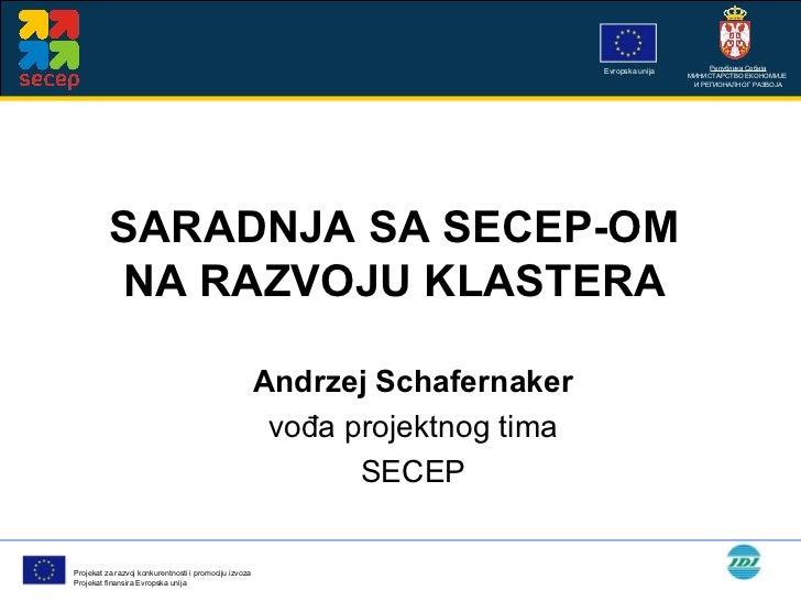 SECEP projekat i saradnja sa klasterima