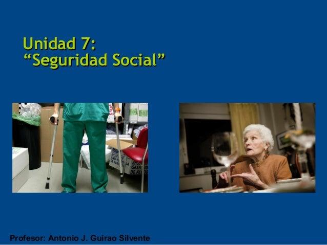 Unidad 7: Seguridad Social