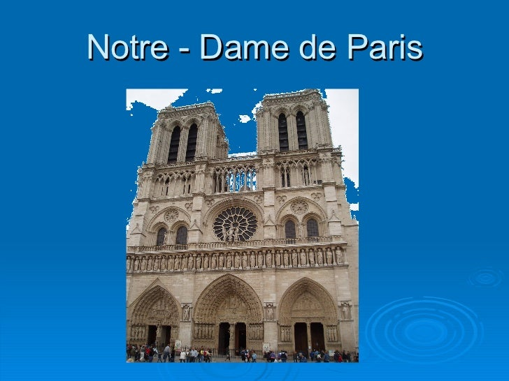 Notre  -  Dame de Paris