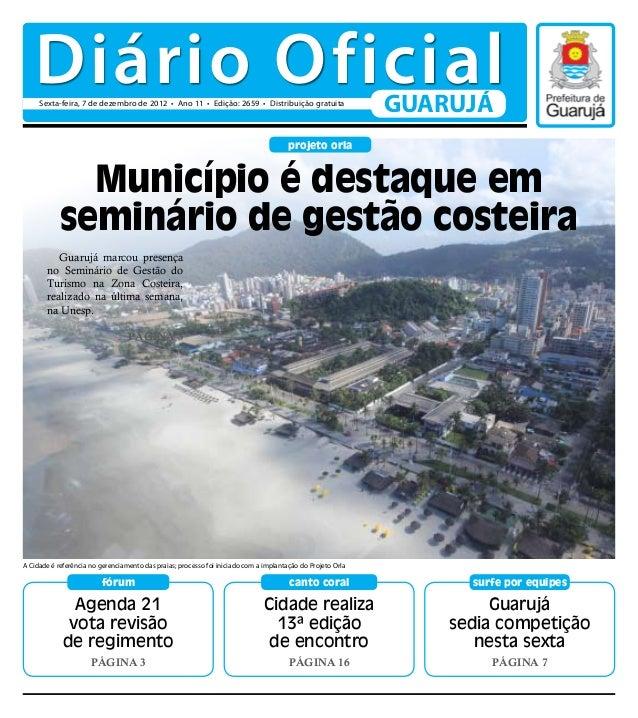 Diário Oficial     Sexta-feira, 7 de dezembro de 2012 • Ano 11 • Edição: 2659 • Distribuição gratuita                     ...