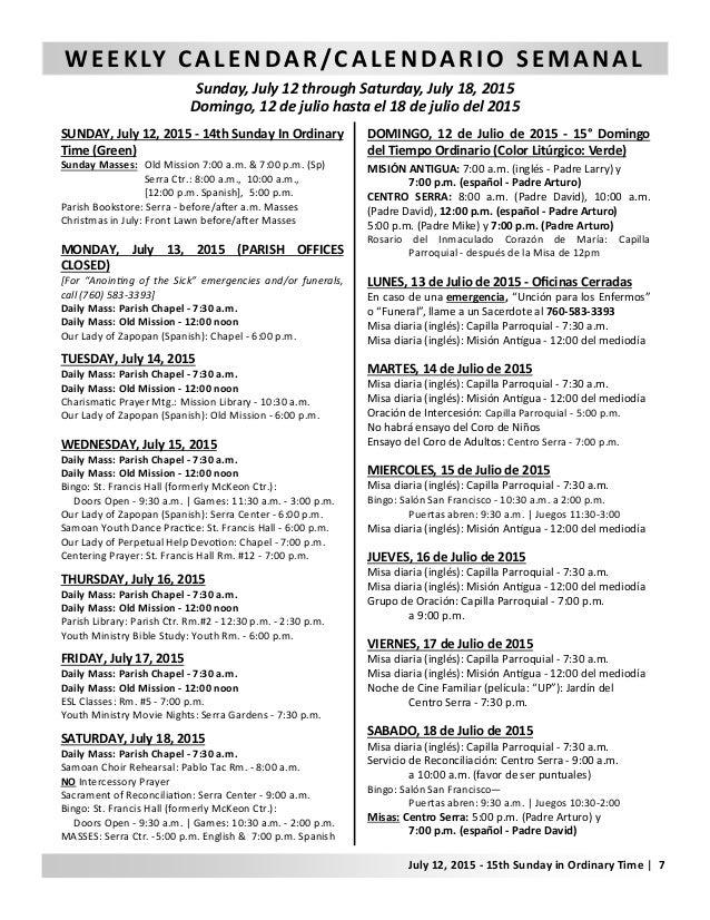 WEEKLY CALENDAR/CALENDARIO SEMANAL Sunday, July 12 through Saturday, July 18, 2015 Domingo, 12 de julio hasta el 18 de jul...