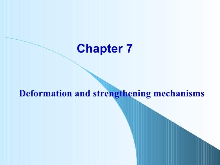 Chapter 7  Deformation and strengthening mechanisms